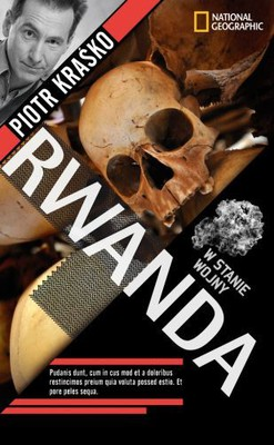 Piotr Kraśko - Rwanda. W stanie wojny