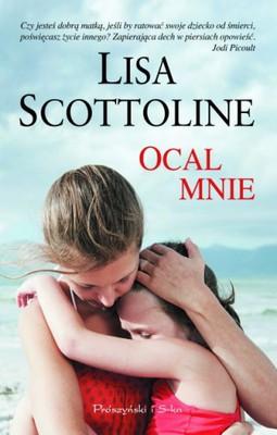 Lisa Scottoline - Ocal mnie / Lisa Scottoline - Save Me
