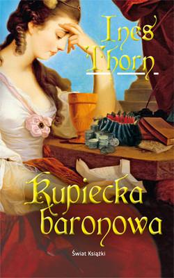 Ines Thorn - Kupiecka Baronowa