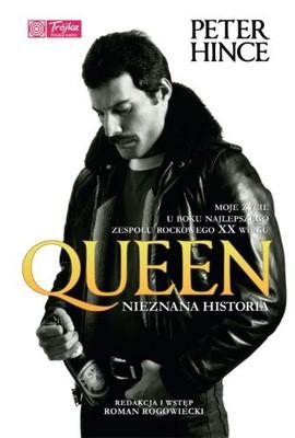 Peter Hince - Queen. Nieznana historia / Peter Hince - Queen: Unseen