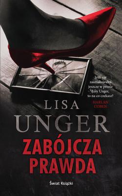 Lisa Unger - Zabójcza prawda / Lisa Unger - Die for You