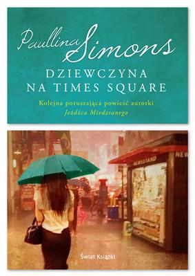 Paullina Simons - Dziewczyna na Times Square / Paullina Simons - The Girl In Times Square