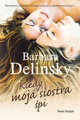 Barbara Delinsky - Kiedy moja siostra śpi