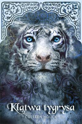 Colleen Houck - Klątwa tygrysa / Colleen Houck - Tiger's Curse