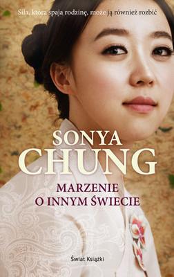 Sonya Chung - Marzenie o innym świecie