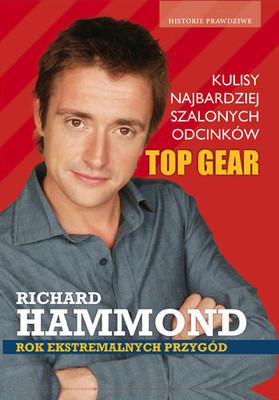 Richard Hammond - Rok ekstremalnych przygód
