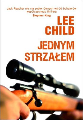 Lee Child - Jednym strzałem / Lee Child - One Shot