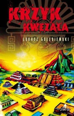 Łukasz Gołębiewski - Krzyk Kwezala