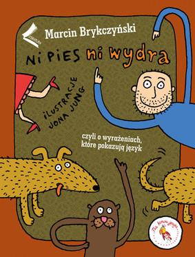 Marcin Brykczyński - Ni pies, ni wydra
