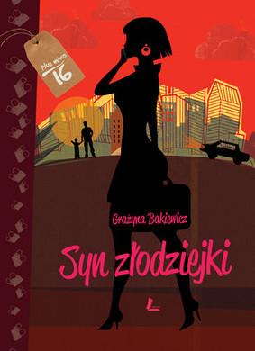 Grażyna Bąkiewicz - Syn złodziejki