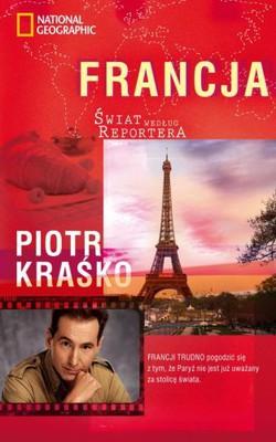 Piotr Kraśko - Świat Według Reportera. Francja