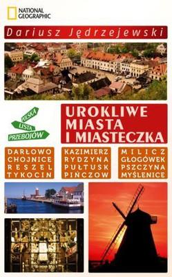 Dariusz Jędrzejewski - Urokliwe miasta i miasteczka