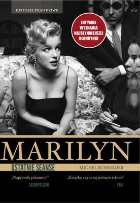 Michel Schneider - Marilyn, ostatnie seanse / Michel Schneider - Marilyn dernieres seances