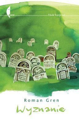 Roman Gren - Wyznanie
