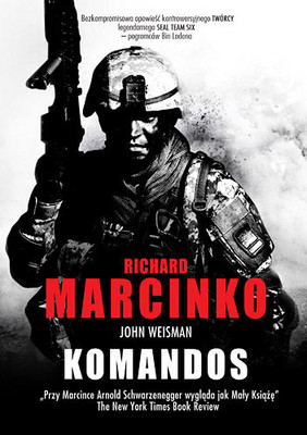 Richard Marcinko, John Weisman - Komandos / Richard Marcinko, John Weisman - Rogue Warrior