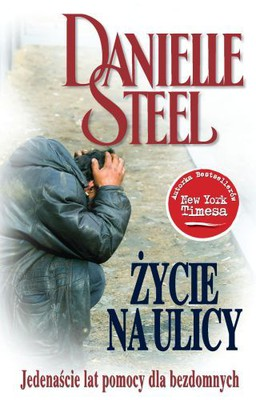 Danielle Steel - Życie na ulicy