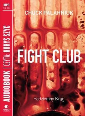Chuck Palahniuk - Fight club, podziemny krąg