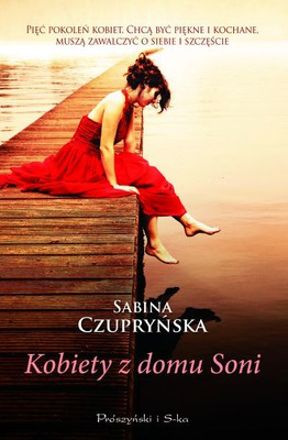 Sabina Czupryńska - Kobiety z domu Soni
