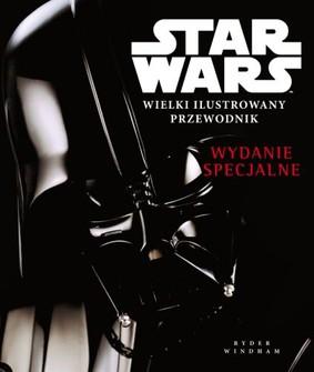 Ryder Windham - Star Wars. Wielki ilustrowany przewodnik