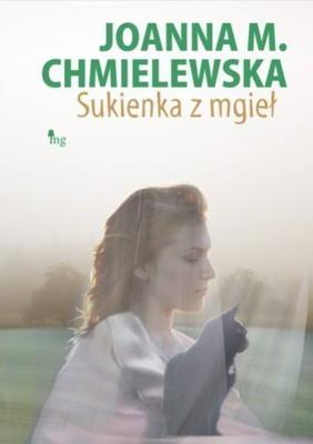 Joanna Maria Chmielewska - Sukienka z mgieł