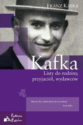 Franz Kafka - Listy do rodziny, przyjaciół, wydawców / Franz Kafka - Briefe 1902–1924, Briefe an Ottla und die Familie