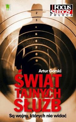 Artur Górski - Świat tajnych służb