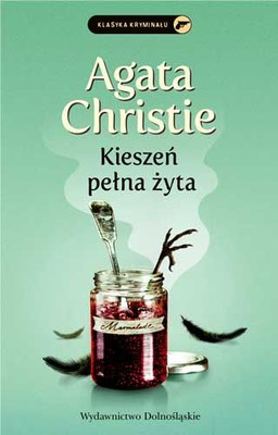 Agatha Christie - Kieszeń pełna żyta / Agatha Christie - A Pocket Full of Rye