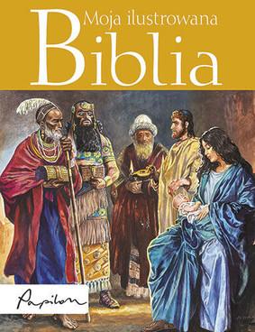 Piotr Krzyżewski - Moja ilustrowana Biblia