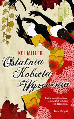 Kei Miller - Ostatnia Kobieta-Wyrocznia