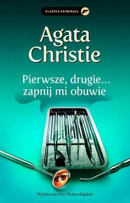 Agatha Christie - Pierwsze, drugie... zapnij mi obuwie / Agatha Christie - One, Two, Buckle My Shoe