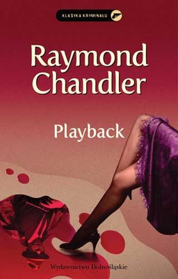Raymond Chandler - Playback