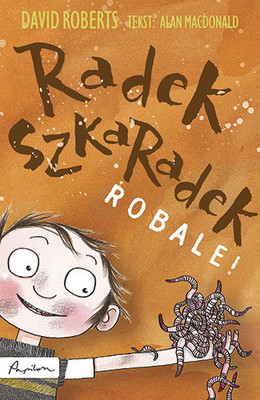 David Roberts, Alan MacDonald - Radek Szkaradek. Robale!