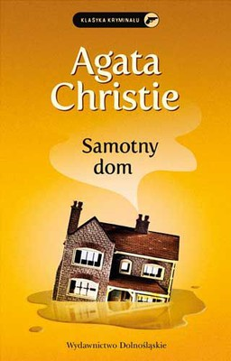 Agatha Christie - Samotny dom / Agatha Christie - Peril at End House