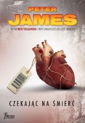 Peter James - Czekając na śmierć