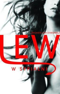 Zbigniew Lew-Starowicz - Lew w sypialni