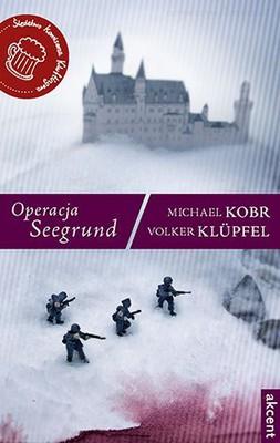 Michael Kobr, Volker Klupfel - Operacja Seegrund / Michael Kobr, Volker Klupfel - Seegrund