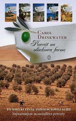 Carol Drinkwater - Powrót na oliwkową farmę