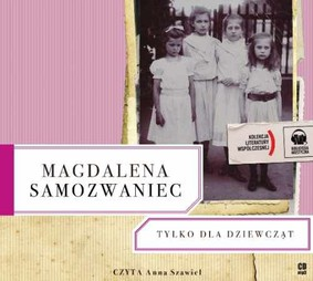 Magdalena Samozwaniec - Tylko dla dziewcząt