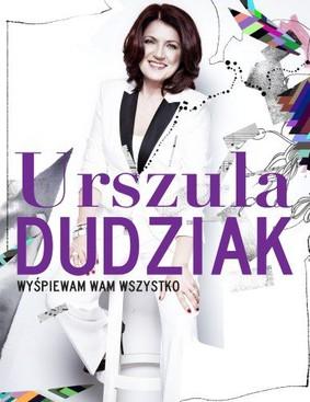 Urszula Dudziak - Wyśpiewam wam wszystko