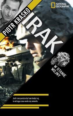 Piotr Kraśko - Irak. W stanie wojny