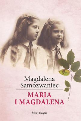 Magdalena Samozwaniec - Maria i Magdalena