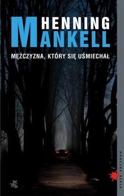 Henning Mankell - Mężczyzna, który się uśmiechał / Henning Mankell - Mannen som log