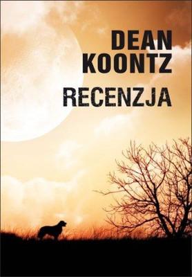 Dean R. Koontz - Recenzja / Dean R. Koontz - Relentless