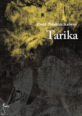 Piotr Ibrahim Kalwas - Tarika