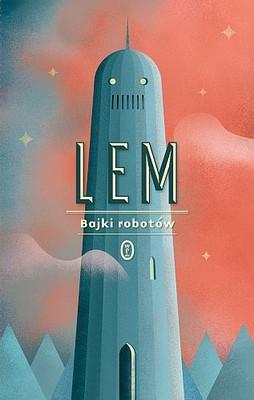 Stanisław Lem - Bajki robotów