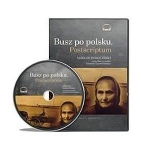 Ryszard Kapuściński - Busz po polsku. Postscriptum