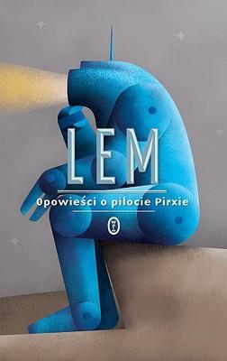 Stanisław Lem - Opowieści o pilocie Pirxie