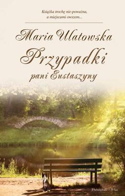 Maria Ulatowska - Przypadki pani Eustaszyny
