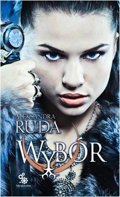 Aleksandra Ruda - Wybór