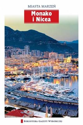 Monako i Nicea. Miasta Marzeń - Tom 2
